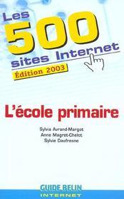 Les 500 sites internet - l'ecole primaire - Intérieur - Format classique
