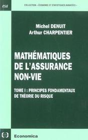Mathematiques De L'Assurance Non-Vie - Volume 1, Principes Fondamentaux De La Theorie Du Risque - Intérieur - Format classique