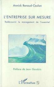 L'Entreprise Sur Mesure ; Redecouvrir Le Management De L'Essentiel - Intérieur - Format classique