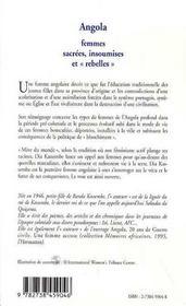 Angola ; Femmes Sacrees, Insoumises Et Rebelles - 4ème de couverture - Format classique