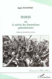 Hamas Ou Le Miroir Des Frustrations Palestiniennes - Intérieur - Format classique