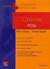 Chimie Pcsi 1re Annee Coll Methodes Annales - Intérieur - Format classique