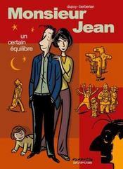 Monsieur Jean t.7 ; un certain équilibre - Intérieur - Format classique
