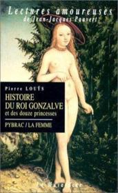 Histoire du roi Gonzalve et des 12 princesses - Couverture - Format classique
