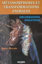 Metamorphoses transformations et obliterations - Intérieur - Format classique