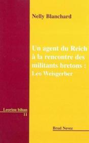 Agent Du Reich A La Rencontre Des Militants Bretons - Couverture - Format classique