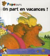 Papa ours ; on part en vacances ! - Intérieur - Format classique