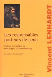 Les Responsables Porteurs De Sens ; Culture Et Pratique Du Coaching Et Du Team-Building - Intérieur - Format classique