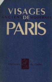Visages de Paris anciens et modernes - Couverture - Format classique