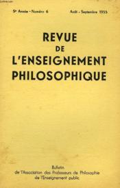 REVUE DE L'ENSEIGNEMENT PHILOSOPHIQUE, 5e ANNEE, N° 6, AOUT-SEPT. 1955 - Couverture - Format classique