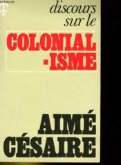 Dicours Sur Le Colonialisme - Couverture - Format classique