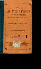 Nouvelle Arithmetique Des Ecoles Primaires. - Couverture - Format classique