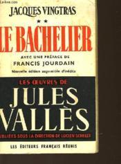 Vingtras - Tome 2 - Le Bachelier - Couverture - Format classique