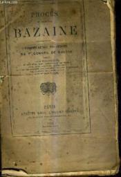 Proces Du Marechal Bazaine - Compte Rendu Des Debats Di 1er Conseil De Guerre. - Couverture - Format classique