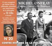 La contre-histoire de la philosophie t.20 ; Camus, Sartre, De Beauvoir - Couverture - Format classique