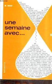 Une Semaine Avec... - Cours Moyen Textes Choisis En Vue De La Lecture Et De La Recitation. - Couverture - Format classique