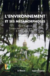 L'environnement et ses metamorphoses - Couverture - Format classique