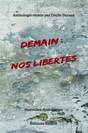 Demain : nos libertés - Couverture - Format classique