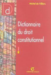 Dictionnaire Du Droit Constitutionnel - Intérieur - Format classique