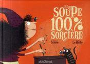 Une soupe 100% sorcière - Intérieur - Format classique