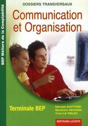 COMMUNICATION ET ORGANISATION ; DOSSIERS TRANSVERSAUX ; METIERS DE COMPTABILITE (édition 2005) - Intérieur - Format classique