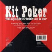 Kit poker ; la panoplie pour devenir un as du poker - 4ème de couverture - Format classique