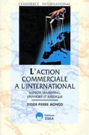 L'action commerciale a l'international - Couverture - Format classique