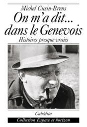On M'A Dit...Dans Le Genevois- Histoires Presque Vraies - Couverture - Format classique