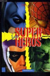 Les Super Heros - Couverture - Format classique