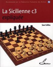 La sicilienne C3 expliquée - Intérieur - Format classique