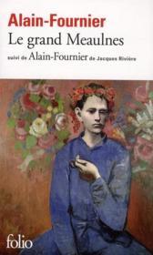Le Grand Meaulnes ; Alain-Fournier - Couverture - Format classique