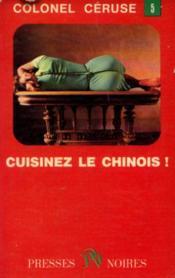 Cuisinez le chinois! - Couverture - Format classique