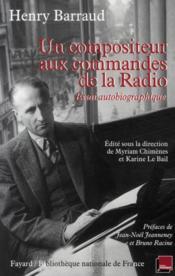 Un compositeur aux commandes de la Radio ; essai autobiographique - Couverture - Format classique