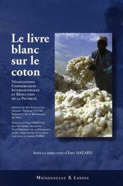 Le livre blanc sur le coton - Intérieur - Format classique