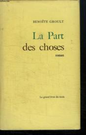 La Part Des Choses. - Couverture - Format classique