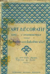 L'Art Decoratif Dans L'Einseignement - Couverture - Format classique