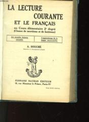 La Lecture Courante Et Le Francais - Cours Elementaire De 2° Degre - Classe De 9° Et 8° - Couverture - Format classique