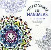 Créer et colorier ses mandalas - Couverture - Format classique
