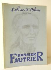 Dossier Fautrier. - Couverture - Format classique
