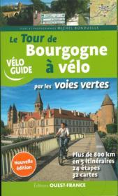 Le tour de Bourgogne à vélo par les voies vertes - Couverture - Format classique