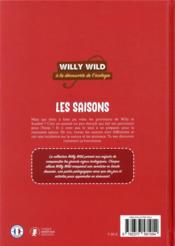 Willy Wild à la découverte de l'écologie ; les saisons - 4ème de couverture - Format classique