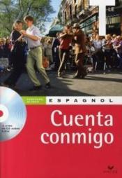 Cuenta Conmigo Espagnol Terminale Livre De L Eleve