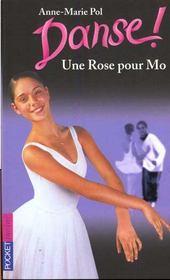 Danse T.7 ; Une Rose Pour Mo - Intérieur - Format classique