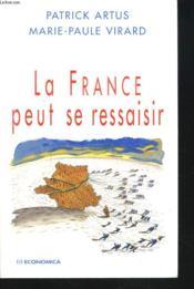 La france peut se ressaisir - Couverture - Format classique