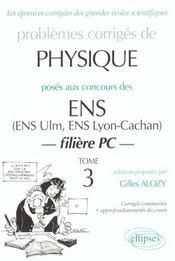 Problemes Corriges De Physique Ens Tome 3 1990-1999 Filiere Pc - Intérieur - Format classique