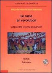 Le russe en revolution apprendre le russe en parlant methode intensive pour debutants 2 tomes+cd - Intérieur - Format classique