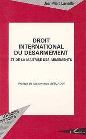 Droit International Du Desarmement Et De La Maitrise Des Armements - Intérieur - Format classique