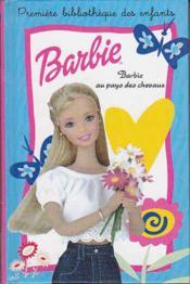 Barbie Au Pays Des Chevaux - Couverture - Format classique