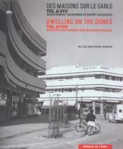 Des maisons sur le sable ; Tel-Aviv ; mouvement moderne et esprit Bauhaus - Intérieur - Format classique