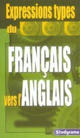 Expressions types du francais vers l'anglais - Couverture - Format classique